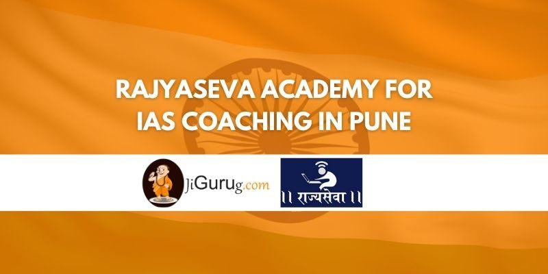Rajyaseva Academy for IAS Coaching in Pune Review