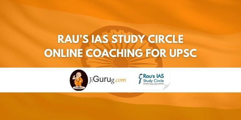 Rau's IAS Study Circle Online Coaching for UPSC Review