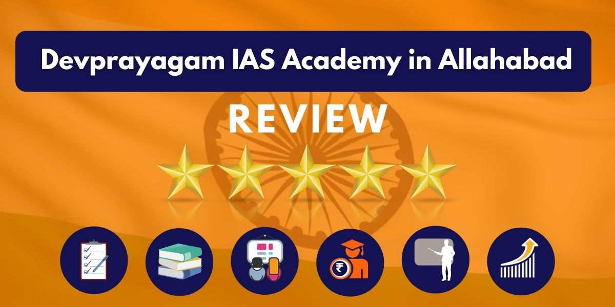 Review of Devprayagam IAS Academy in Allahabad