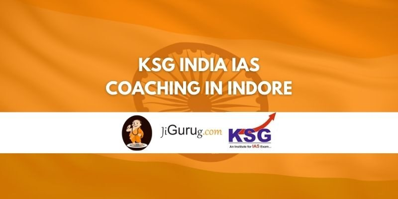 Review KSG India IAS Coaching in Indore