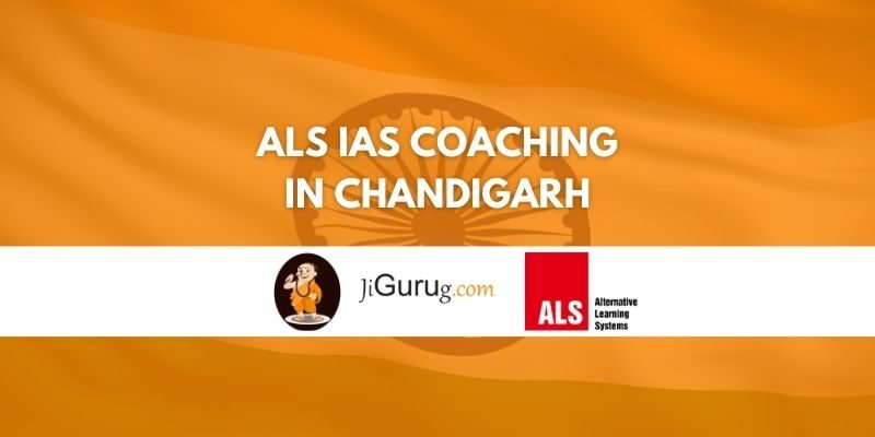 Review of ALS IAS Coaching in Chandigarh