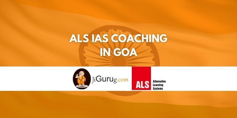 Review of ALS IAS Coaching in Goa