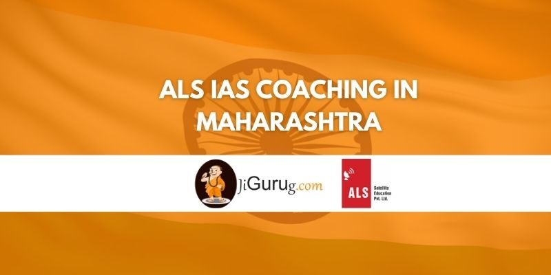 Review of ALS IAS Coaching in Maharashtra