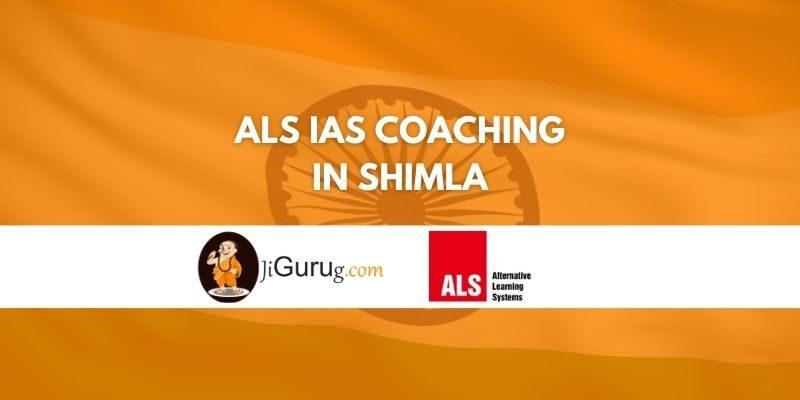 Review of ALS IAS Coaching in Shimla