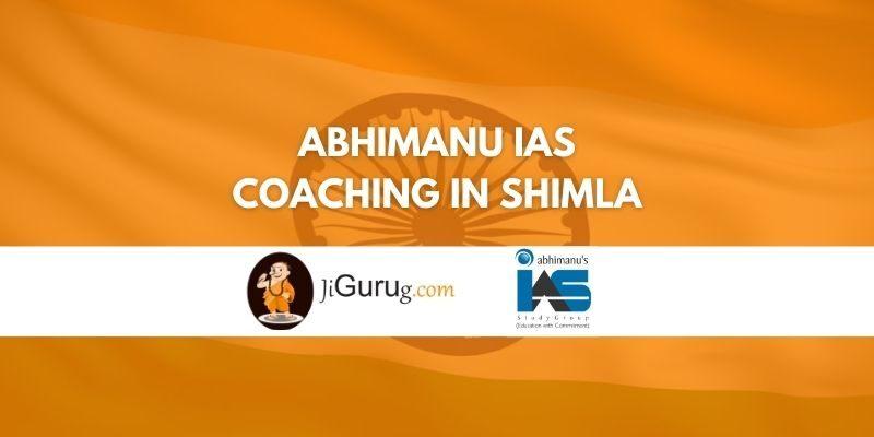 Review of Abhimanu IAS Coaching in Shimla