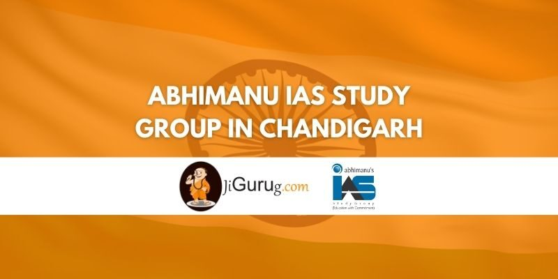 Review of Abhimanu IAS Study Group in Chandigarh