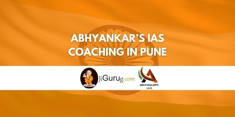 Review of Abhyankar's IAS Coaching in Pune
