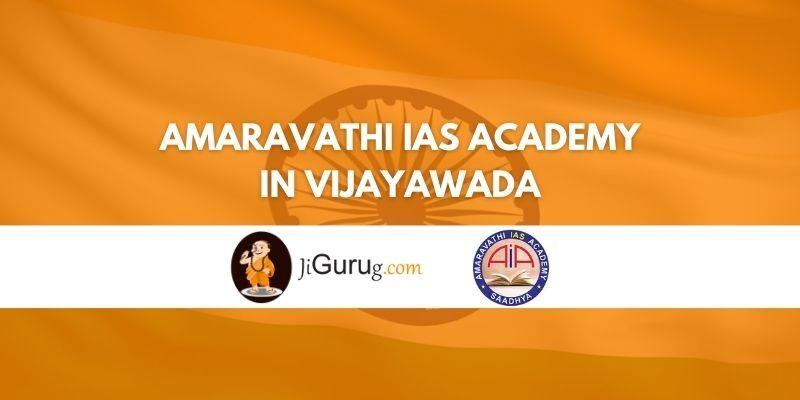 Review of Amaravathi IAS Academy in Vijayawada