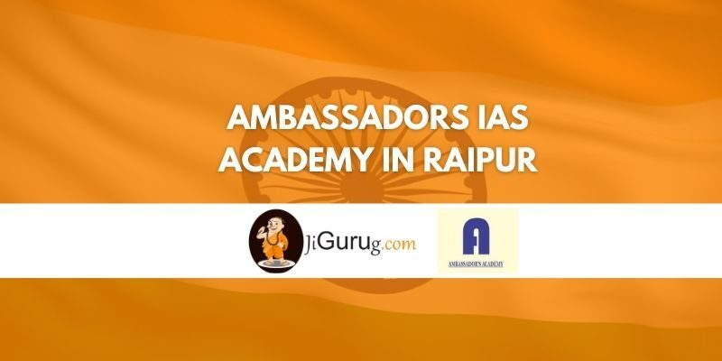 Review of Ambassadors IAS Academy in Raipur