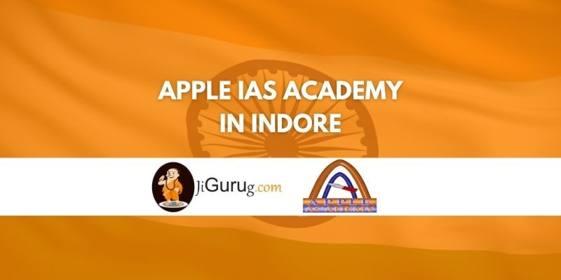 Review of Apple IAS Academy in Indore