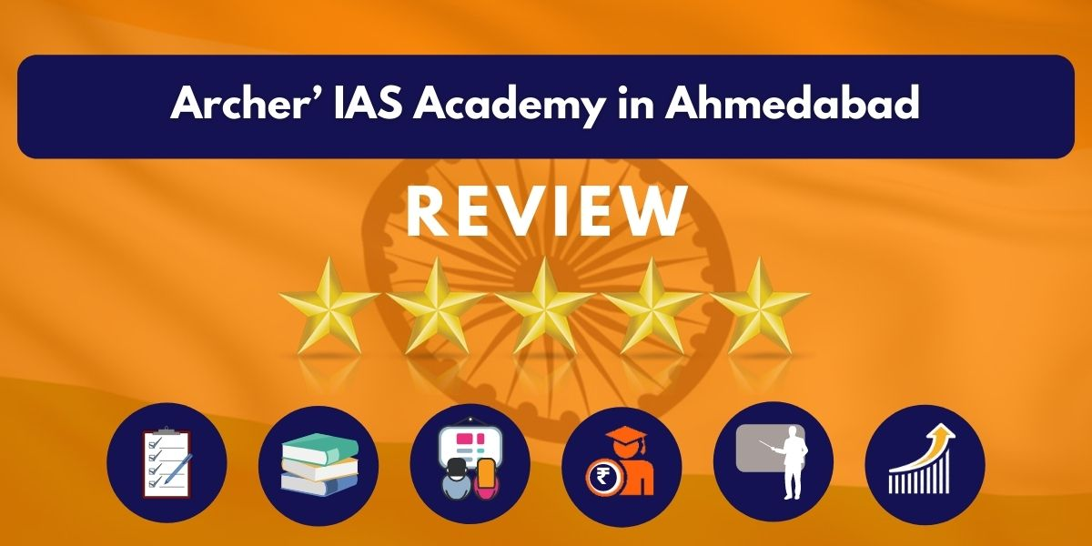 Review of Archer' IAS Academy in Ahmedabad