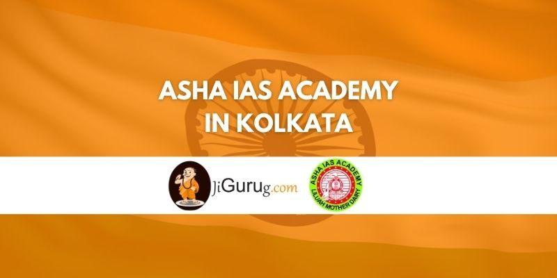 Asha IAS Academy in Kolkata Review
