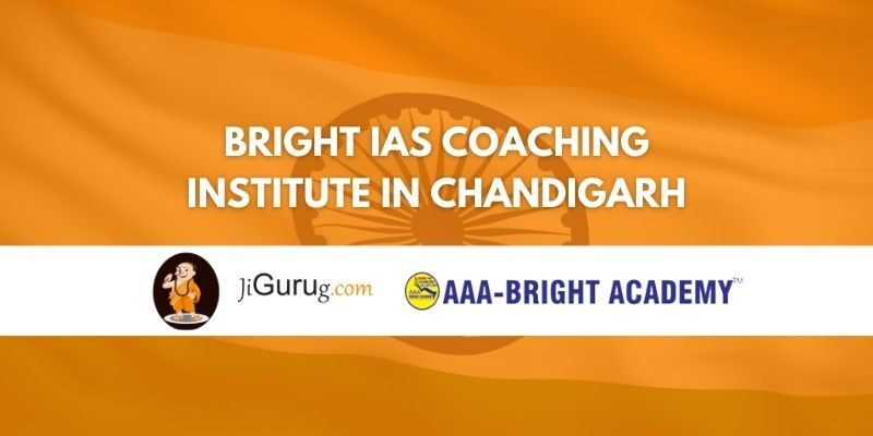 Review of Bright IAS Coaching Institute in Chandigarh