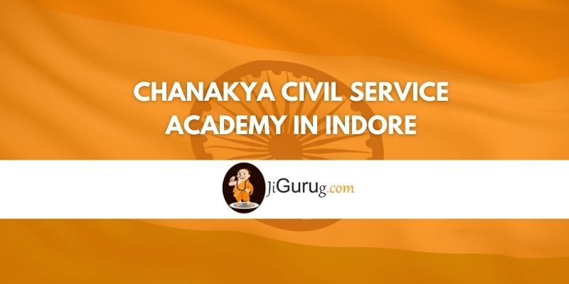 Review of Chanakya Civil Service Academy in Indore