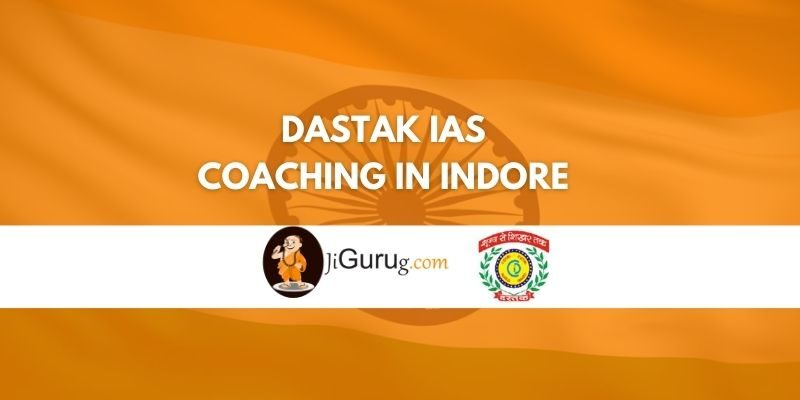 Review of Dastak IAS Coaching in Indore