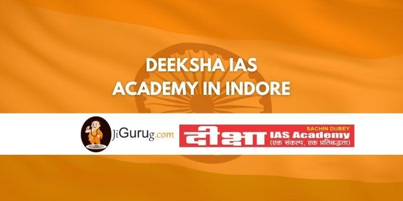 Review of Deeksha IAS Academy in Indore