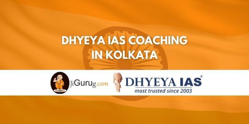 Review of Dhyeya IAS Coaching in Kolkata