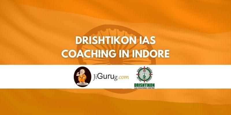 Review of Drishtikon IAS Coaching in Indore