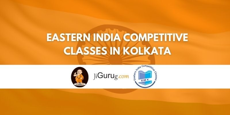 Review of Eastern India Competitive Classes in Kolkata