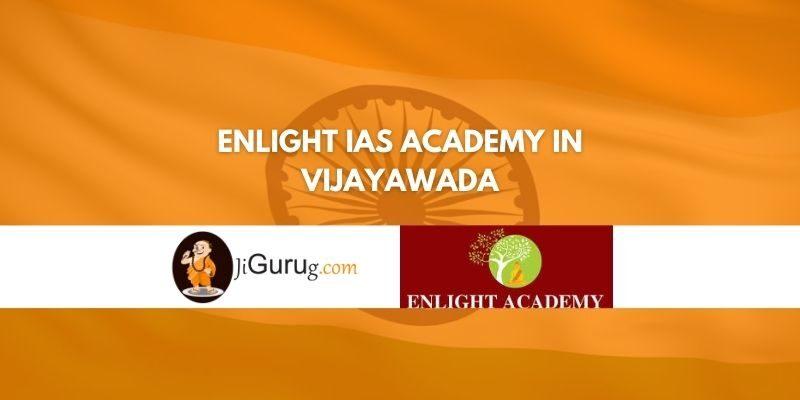Review of Enlight IAS Academy in Vijayawada