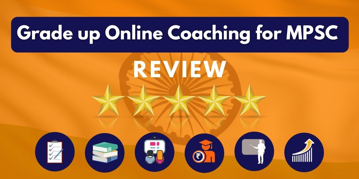 Review of Grade up Online Coaching for MPSC