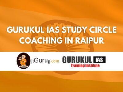 Review of Gurukul IAS Study Circle Coaching in Raipur