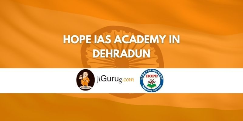 Review of Hope IAS Academy in Dehradun