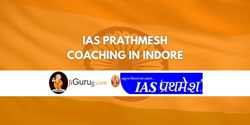 Review of IAS Prathmesh Coaching in Indore