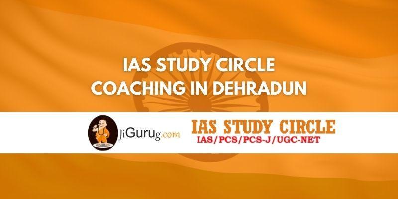 Review of IAS Study Circle Coaching in Dehradun