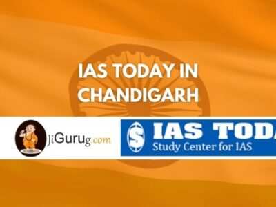 Review of IAS Today in Chandigarh