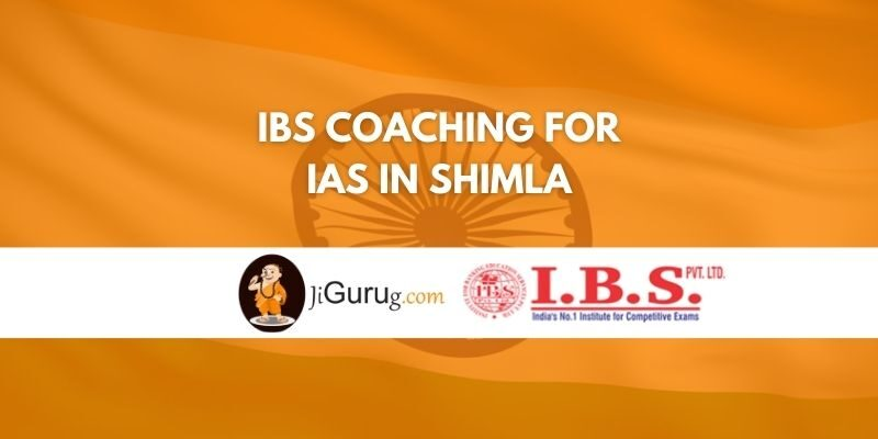 Review of IBS Coaching for IAS in Shimla