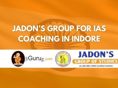 Review of Jadon's Group for IAS Coaching in Indore