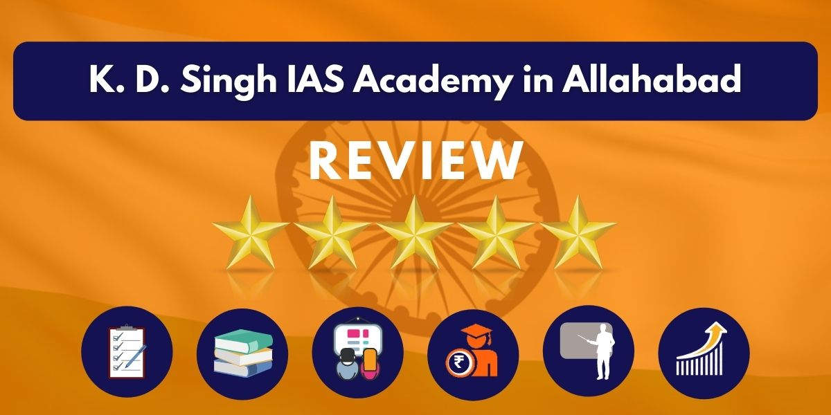 Review of K. D. Singh IAS Academy in Allahabad