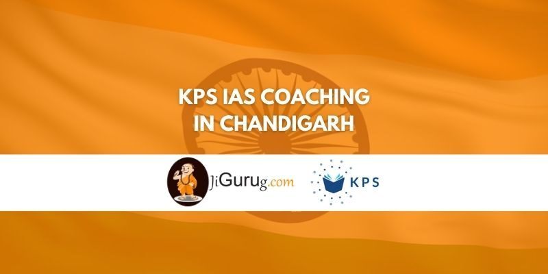 Review of KPS IAS Coaching in Chandigarh