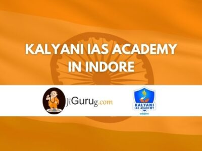 Review of Kalyani IAS Academy in Indore
