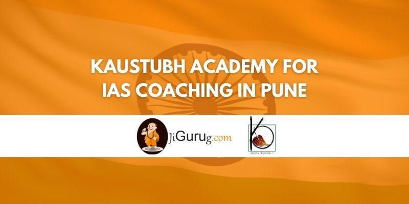 Review of Kaustubh Academy for IAS Coaching in Pune