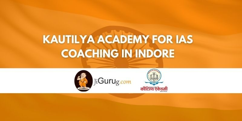 Review of Kautilya Academy for IAS Coaching in Indore