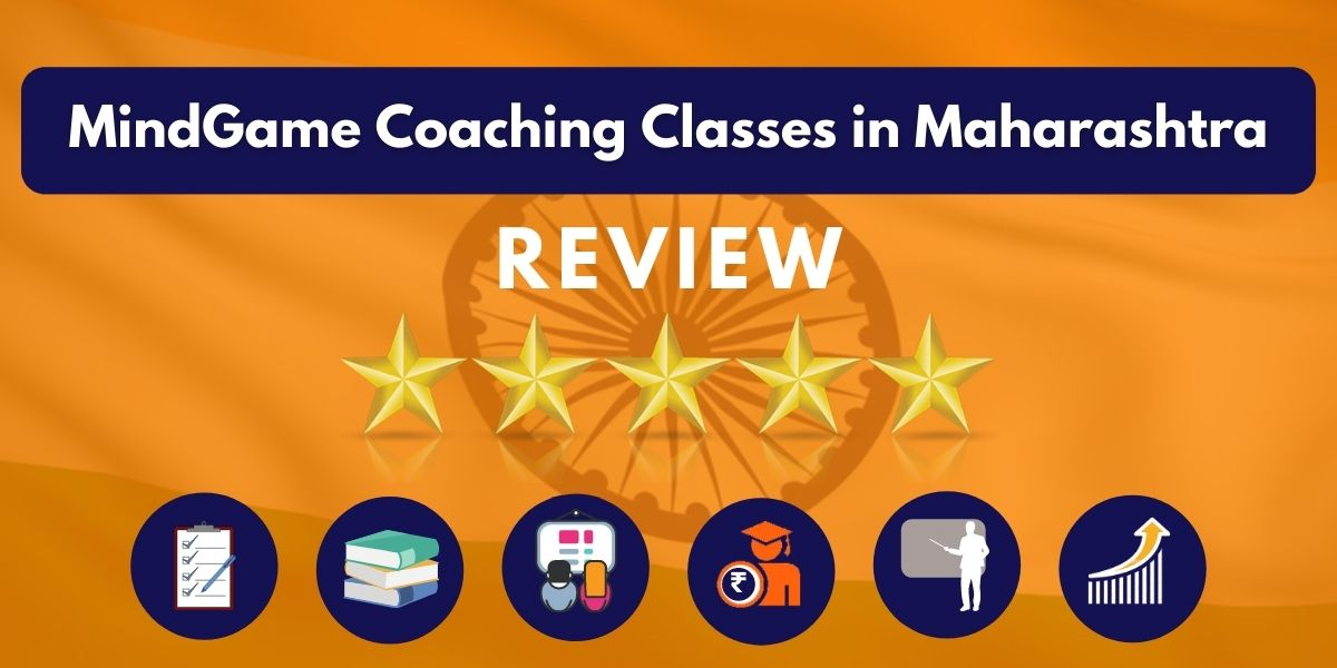 Review of MindGame Coaching Classes in Maharashtra