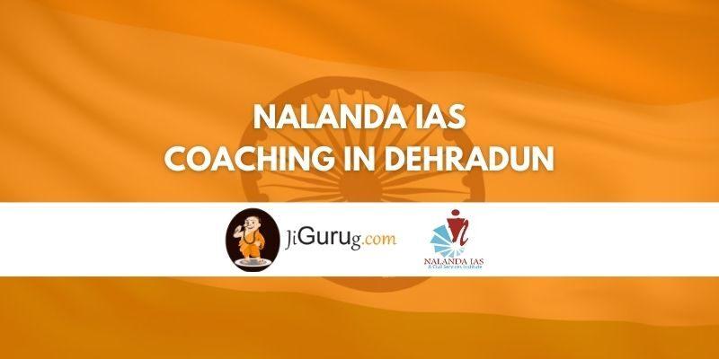 Review of Nalanda IAS Coaching in Dehradun
