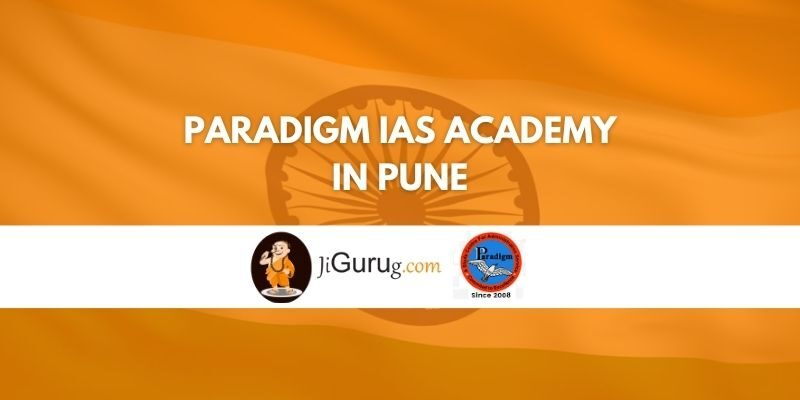 Review of Paradigm IAS Academy in Pune