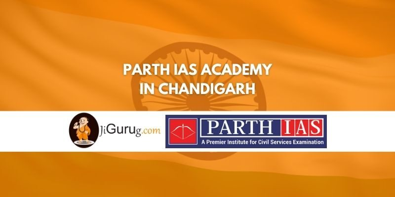 Review of Parth IAS Academy in Chandigarh