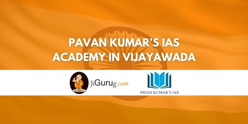 Review of Pavan Kumar's IAS Academy in Vijayawada