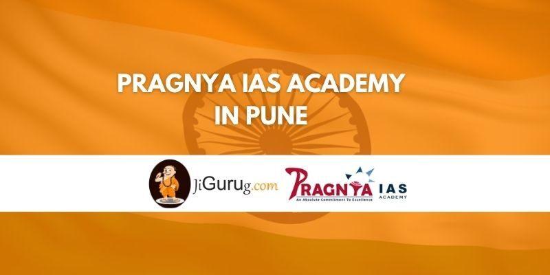 Review of Pragnya IAS Academy in Pune