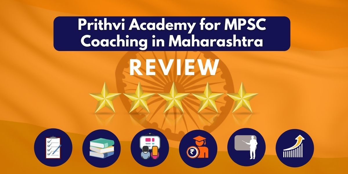 Review of Prithvi Academy for MPSC Coaching in Maharashtra