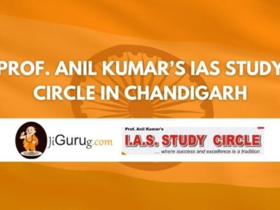 Review of Prof. Anil Kumar's IAS Study Circle in Chandigarh