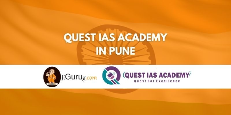 Review of QUEST IAS Academy in Pune