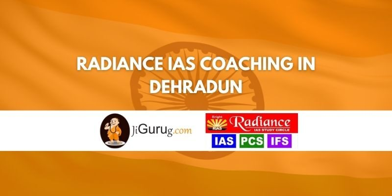 Review of Radiance IAS Coaching in Dehradun
