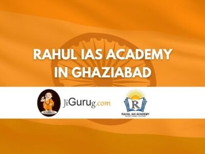 Review of Rahul IAS Academy in Ghaziabad