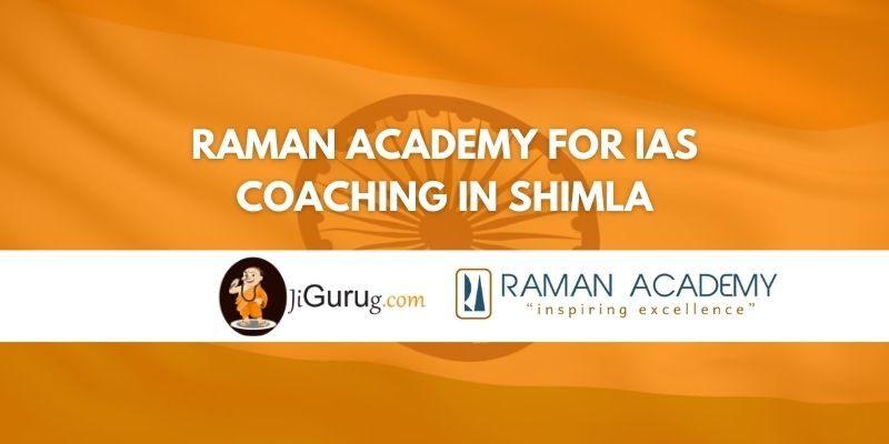 Review of Raman Academy for IAS Coaching in Shimla