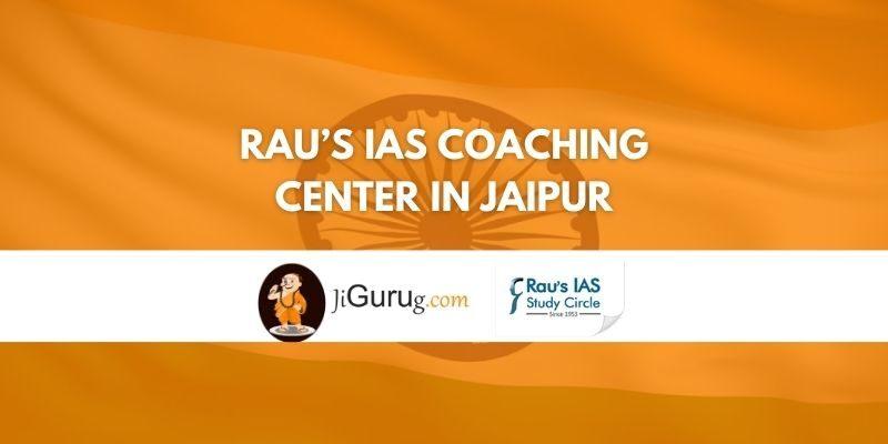Review of Rau's IAS Coaching center in Jaipur